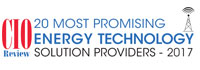 20 Most Promising Energy Technology Solution Providers - 2017